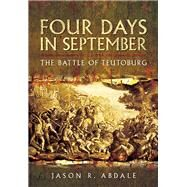Four Days in September by Abdale, Jason R., 9781473860858