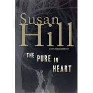 The Pure in Heart: A Simon Serrailler Mystery by HILL SUSAN, 9781590200858