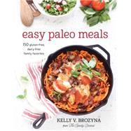 Easy Paleo Meals by Brozyna, Kelly V., 9781628600858
