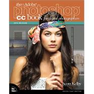 The Adobe Photoshop CC Book for Digital Photographers (2014 release) by Kelby, Scott, 9780133900859