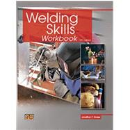 Welding Skills Workbook by B.J. Muniz, 9780826930859