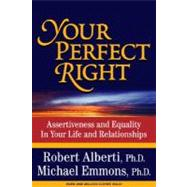 Your Perfect Right by Alberti, Robert E., 9781886230859