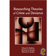 Researching Theories of Crime and Deviance by Kubrin, Charis E.; Stucky, Thomas D.; Krohn, Marvin D., 9780195340860