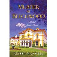 Murder at Beechwood by Maxwell, Alyssa, 9780758290861