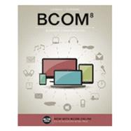 BCOM (with BCOM Online, 1 term (6 months) Printed Access Card) by Lehman, Carol M.; DuFrene, Debbie D., 9781305660861
