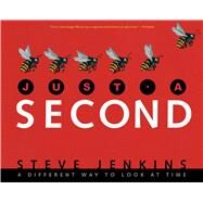 Just a Second by Jenkins, Steve, 9781328740861
