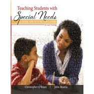 Teaching Students With Special Needs by Beattie, John; O'Brien, Christopher, 9781465290861