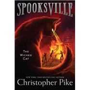 The Wicked Cat by Pike, Christopher, 9781481410861