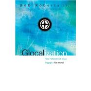 Glocalization by Roberts, Bob, Jr., 9780310530862