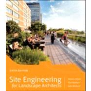Site Engineering for Landscape Architects by Strom, 9781118090862