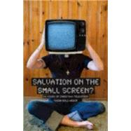 Salvation on the Small Screen? by Bolz-Weber Nadia, 9781596270862