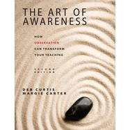 The Art of Awareness by Curtis, Deb; Carter, Margie, 9781605540863