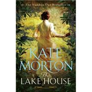 The Lake House by Morton, Kate, 9781447200864