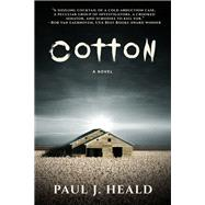 Cotton by Heald, Paul J., 9781631580864