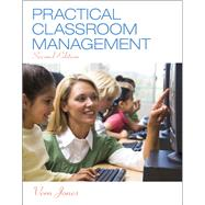 Practical Classroom Management, Enhanced Pearson eText with Loose-Leaf Version -- Access Card Package by Jones, Vern, 9780133830866