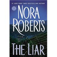 The Liar by Roberts, Nora, 9780399170867