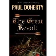 The Great Revolt by Doherty, Paul, 9781780290867