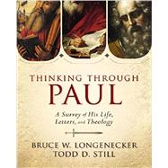 Thinking Through Paul by Longenecker, Bruce W.; Still, Todd D., 9780310330868
