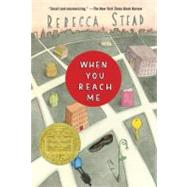 When You Reach Me by STEAD, REBECCA, 9780375850868