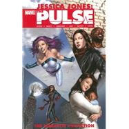 Jessica Jones - The Pulse by Bendis, Brian Michael; Bagley, Mark; Anderson, Brett; Lark, Michael; Gaydos, Michael, 9780785190868