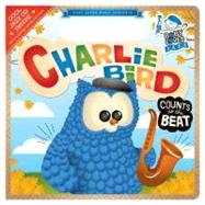 Charlie Bird Counts to the Beat by Hurwitz, Andy Blackman, 9780843120868