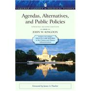 Agendas, Alternatives, and Public Policies, Update Edition, with an Epilogue on Health Care by Kingdon, John W., 9780205000869