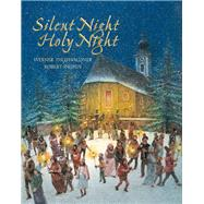 Silent Night, Holy Night by Thuswaldner, Werner; Ingpen, Robert R., 9789888240869