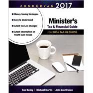 Zondervan Minister's Tax & Financial Guide 2017 by Busby, Dan; Martin, Michael; Van Drunen, John, 9780310520870