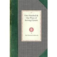 One Hundred & One Ways of Serving Oysters by Southworth, May, 9781429010870
