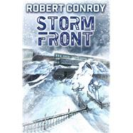 Storm Front by Conroy, Robert, 9781476780870