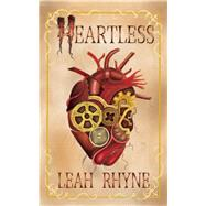 Heartless by Rhyne, Leah, 9781940610870