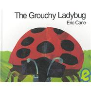 The Grouchy Ladybug by Carle, Eric, 9780060270872