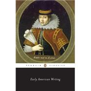 Early American Writing by Unknown, 9780140390872