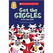 Scholastic Reader Level 1: Get the Giggles A First Joke Book by Davies, Bronwen, 9780545540872