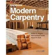 Modern Carpentry by Wagner, Willis H.; Smith, Howard Bud; Huth, Mark W., 9781631260872