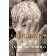 Kamchatka by Figueras, Marcelo; Wynne, Frank, 9780802170873