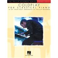 Coldplay for Classical Piano by Keveren, Phillip (COP), 9781495000874