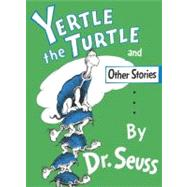Yertle the Turtle and Other Stories Party Edition by DR SEUSS, 9780394800875