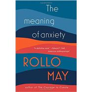 The Meaning of Anxiety by May, Rollo, 9780393350876