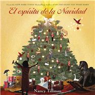 El espíritu de la Navidad by Tillman, Nancy, 9781250070876