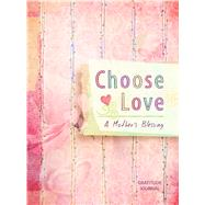 Choose Love by Paine, Crystal, 9781424550876