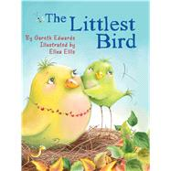 The Littlest Bird by Edwards, Gareth; Ellis, Elina, 9781499800876