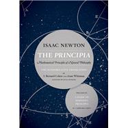 The Principia by Newton, Isaac, Sir; Cohen, I. Bernard; Whitman, Anne; Budenz, Julia (CON), 9780520290877