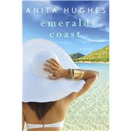 Emerald Coast by Hughes, Anita, 9781250130877