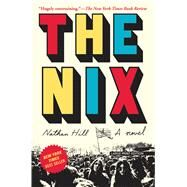 The Nix by Hill, Nathan, 9781432840877