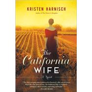 The California Wife by Harnisch, Kristen, 9781631520877