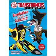 Transformers Robots in Disguise: Bumblebee Versus Scuzzard by Sazaklis, John, 9780316410878