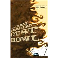 The Great American Dust Bowl by Brown, Don, 9781328740878