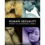 Human Sexuality : Diversity in Contemporary America by Yarber, William; Sayad, Barbara; Strong, Bryan, 9780073370880