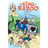 The King of Kazoo by Feuti, Norm, 9780545770880